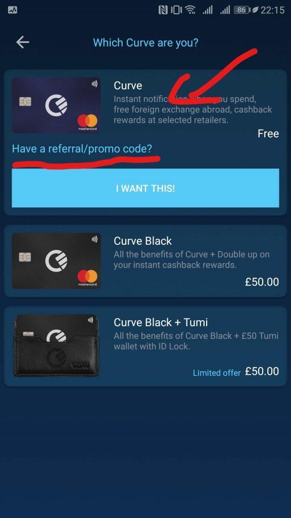Bei der Wahl, welche Curve Mastercard es denn sein darf, gibt es die Möglichkeit einen Promo Code einzugeben